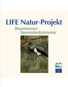 Life Natur Projekt - Rosenheimer Stammbeckenmoore - Titel